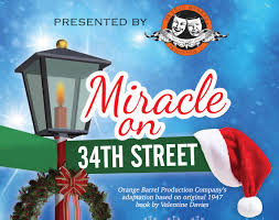 Miracle On 34th Street Orange Barrel Production Company Miracle On 34th Street