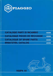 catalogue of spare parts scooter vespa 50 n mod v5n1t vespa pk