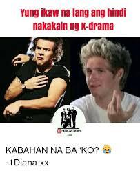 Ikaw Na Meme - 25 best memes about ikaw na ikaw na memes