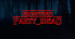 Halloween Party Entertainment Ideas - eighties party ideas if you love stranger things then this is