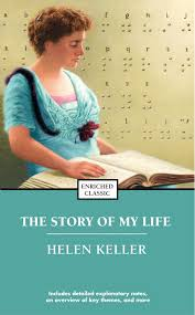 helen keller blind biography the story of my life book by helen keller official publisher