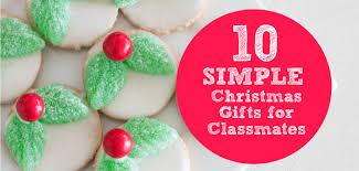 10 simple christmas gift ideas for classmates mum