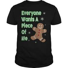 Everyone Wants To Make Me - everyone wants a piece of me gingerbread jersey christmas sweater