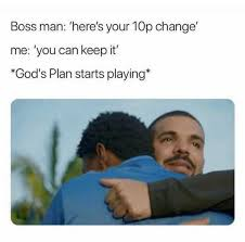 How To Keep A Man Meme - dopl3r com memes boss man heres your 10p change me you can