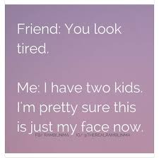 Tired Meme Face - tired face funny haha pinterest tired humor and parents