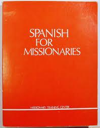 spanish for missionaries missionary training center amazon com