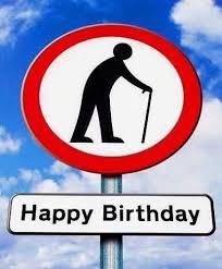 Happy Birthday Old Man Meme - best birthday quotes happy birthday old man hilarious don t let