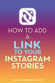 how to add a link to your instagram stories social media examiner