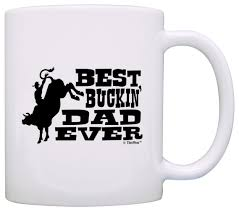 father u0027s day gift for best buckin u0027 dad ever rodeo horse gift