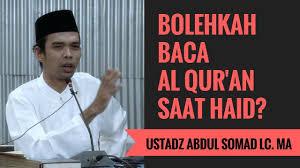 Wanita Datang Bulan Boleh Baca Quran Bolehkah Baca Al Qur An Saat Haid Ustadz Abdul Somad Lc Ma Youtube