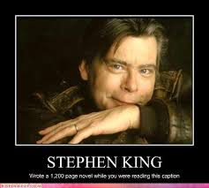 Stephen King Meme - why stephen king makes us all look bad readage snapshots from a