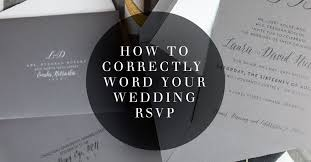Response Card Wording How To Correctly Word Your Wedding Rsvp Card Meldeen