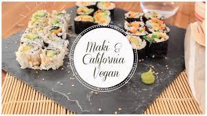 cuisine vegan facile maki california vegan facile rapide