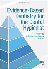 Dental Hygienist Business Cards Evidence Based Dentistry For The Dental Hygienist 9780867156461