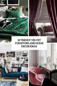 30 trendy velvet furniture and home décor ideas digsdigs