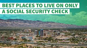 best places to live on only a social security check gobankingrates