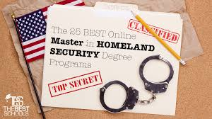 the 25 best online master in homeland security degree programs