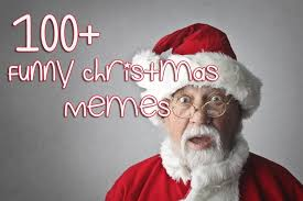 Funny Santa Memes - 100 funny christmas memes memes for christmas