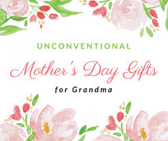 mothers gifts unconventional s day gifts for senioradvisor