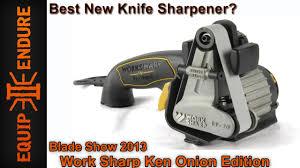 best new knife sharpener worksharp ken onion edition blade show