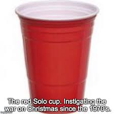 Red Solo Cup Meme - starbucks wasn t the first yes sarcasm imgflip