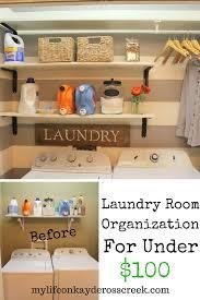 laundry room organization for under 100 life on kaydeross creek