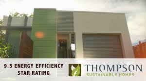 the 9 5 star rated energy efficient home by thompson sustainable