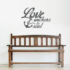 Love Anchors The Soulnautical Anchor - anchors the soul wall quote decal