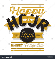 happy hour new vintage typographic poster stock vector 565431145