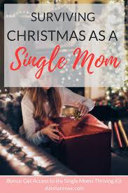 Single Mom Meme - how to survive christmas as a happy single mom daisha renee