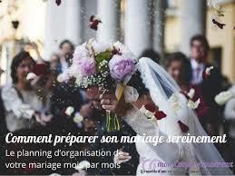 comment prã parer mariage le planning d organisation de votre mariage mois par mois mon