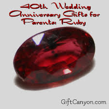 40th anniversary gifts for parents 40th wedding anniversary gifts for parents ruby gift
