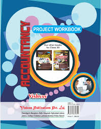 accountancy project workbook class xii vishvas books