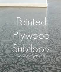 How To Remove Water Stains From Painted Walls Amazing Painted Plywood Subfloor A How To
