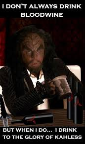 Dos Xx Memes - meme klingon bloodwine most interesting man in the world dos