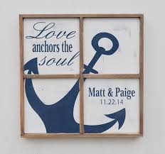 Love Anchors The Soulnautical Anchor - anniversary gift love anchors the soul nautical anchor sign