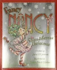 fancy christmas fancy nancy splendiferous christmas by o connor