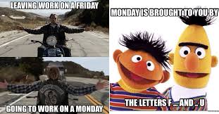 Monday Meme - monday sucks monday memes are actually kinda funny thechive