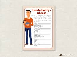 finish daddy u0027s phrase game daddy baby shower game dad