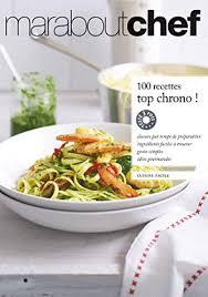 collection marabout cuisine 100 recettes top chrono marabout decitre 9782501074261 livre