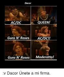 Acdc Meme - dacor queen acdc guns n roses acdc guns n roses moderatto v