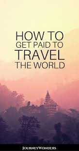 Get paid to travel the world all about sponsored travel