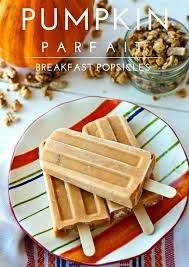 pumpkin foods pumpkin parfait breakfast popsicles food folks and fun