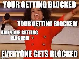 Blocked Meme - oprah imgflip