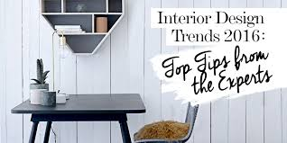 Upcoming Home Design Trends by 2016 Interior Design Trends Top Tips From The Experts The Luxpad