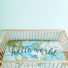 World Map Bedding Crib Sheet Aqua Hello World Fitted Crib Sheet Baby Bedding