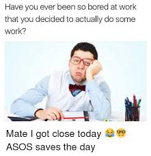Bored At Work Meme - have you ever been so bored at work that you decided to actually do