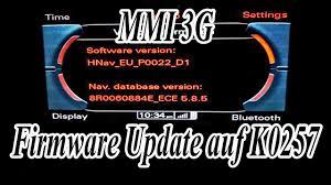 audi 2g mmi update audi mmi 3g firmware update auf k0257