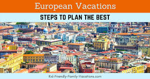 european vacation steps to plan the best