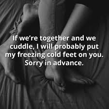 quotes love betrayal if we u0027re together and we cuddle i will probably put my freezing